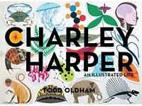 Charley Harper's life's work is beautiful captured in this compilation created by renowned NY based designer, Todd Oldham -- Charley Harper:  An Illustrated Life.