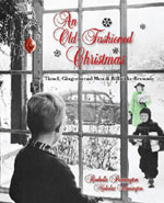 An Old Fashioned Christmas by Nicholas and Rochelle Pennington – 176 pages of Memories!
